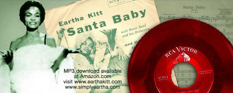 Eartha Kitt, the original Santa Baby.