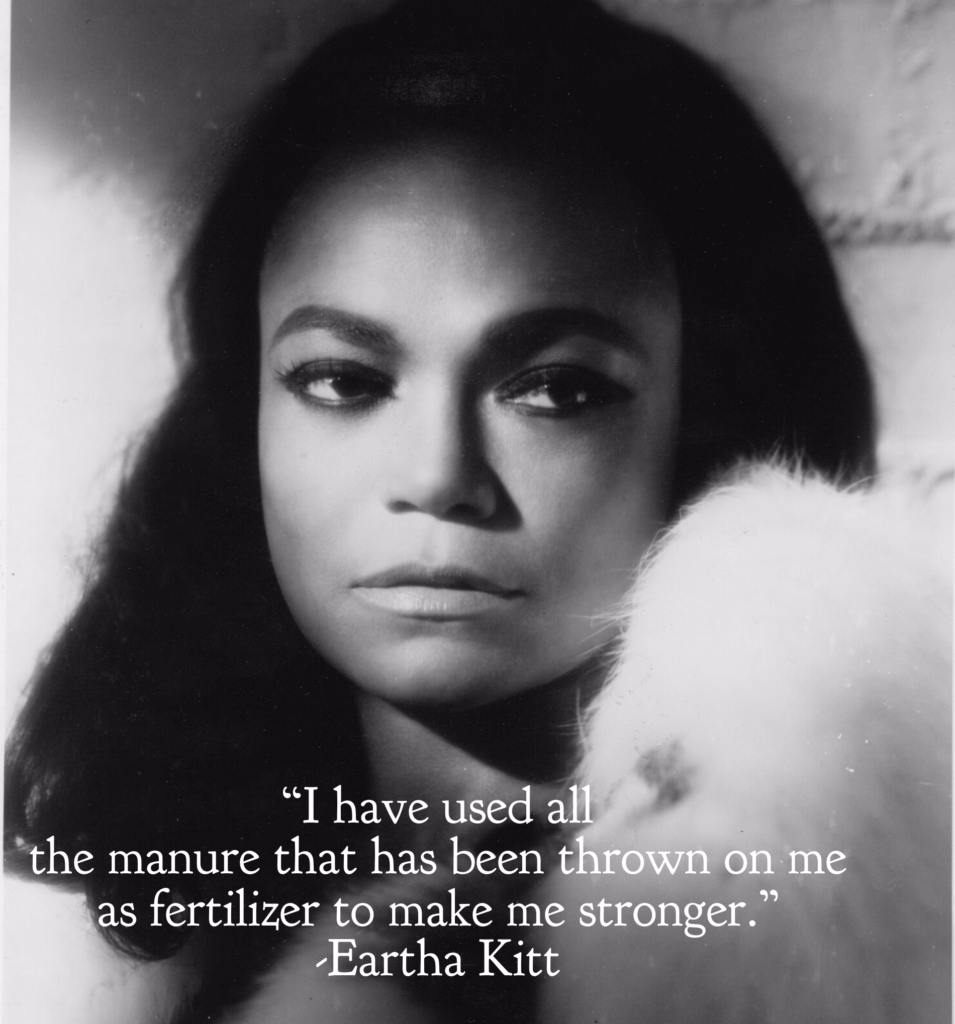Eartha Kitt quote about manure
