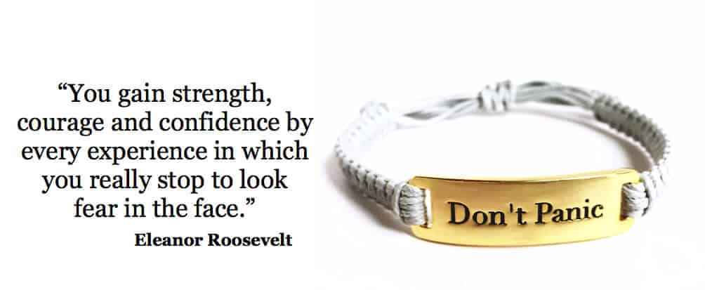 Eleanore Roosevelt quote with Simply Eartha Don't Panic cord bracelet