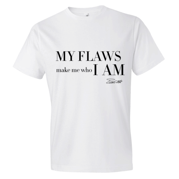 My Flaws Make Me Who I Am-Eartha Kitt Tshirt