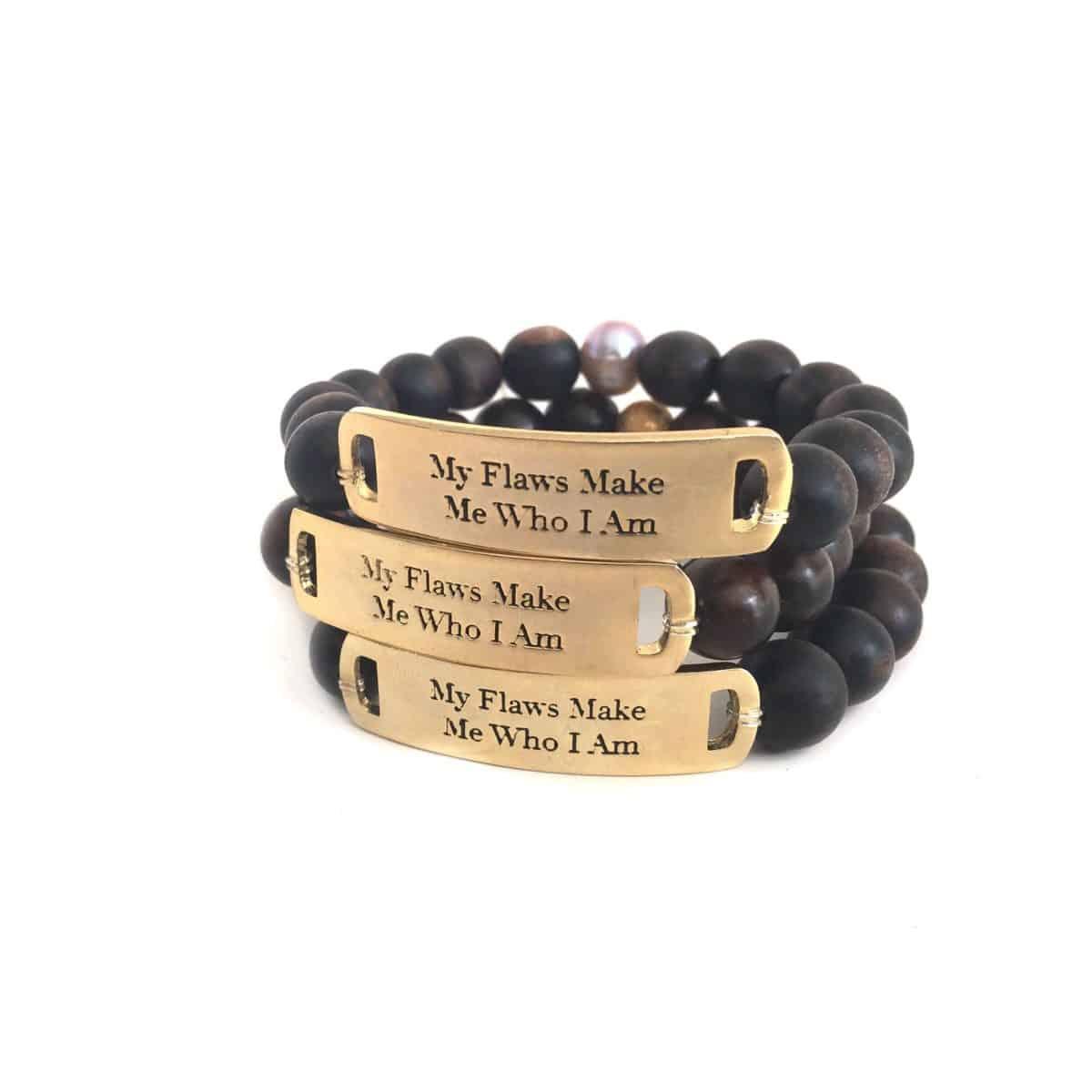 My Flaws Make Me Who I Am bracelet