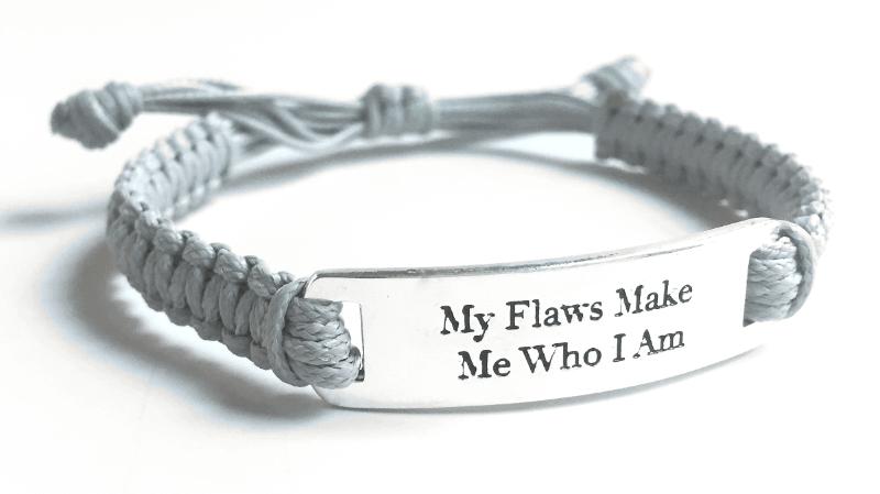 My Flaws Make Me Who I am grey cord